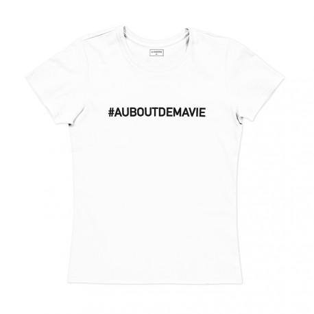 T-shirt femmeblanc : AU BOUT DE MA VIE