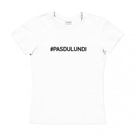 T-shirt femme blanc - PAS DU LUNDI