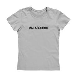 T-shirt femme bordeaux : A LA BOURRE