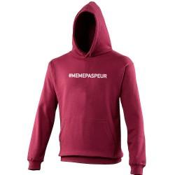 Sweat capuche hoodie homme bordeaux MEME PAS PEUR